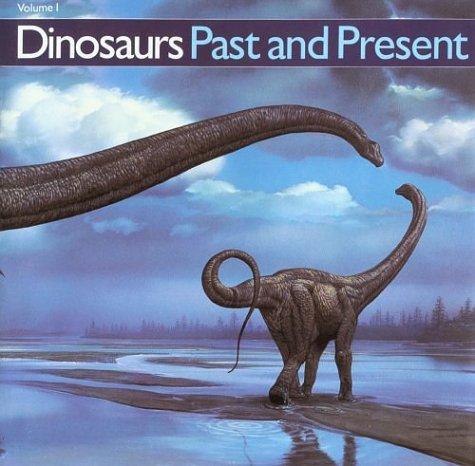 Dinosaurs Past and Present (Volume 1): Czerkas, Sylvia J.,