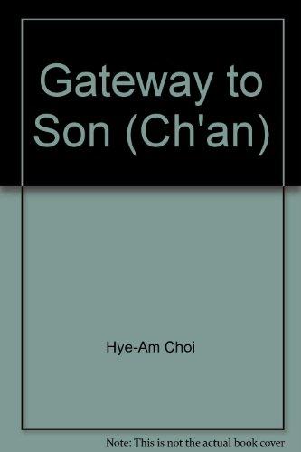 9780938647003: Gateway to Son (Ch'an)
