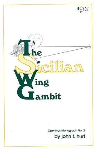 9780938650270: Sicilian Wing Gambit (Openings Monograph)