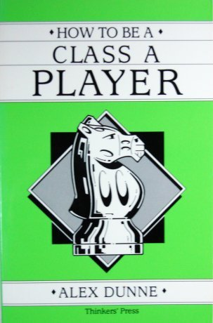 9780938650416: How to Be a Class A Player