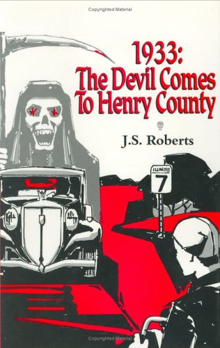 9780938650485: 1933: The Devil Comes to Henry County