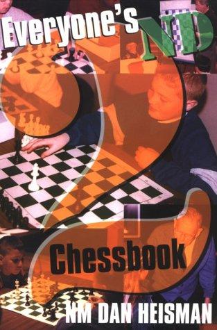 Everyone's Second Chess Book: Heisman, Dan