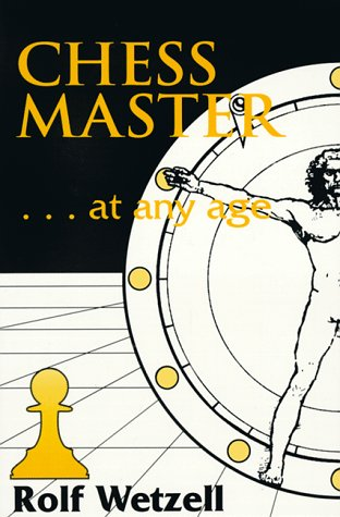 9780938650584: Chess Master... at Any Age
