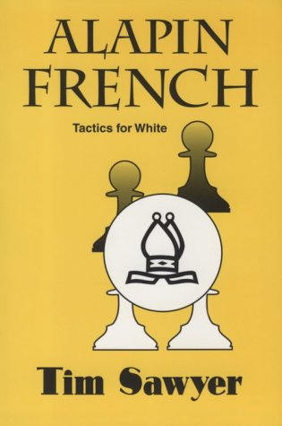 9780938650744: Alapin French: Tactics for White
