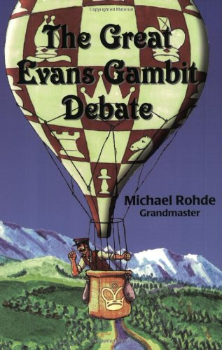 9780938650751: The Great Evans Gambit Debate