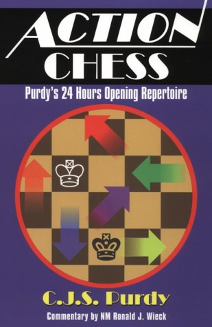 9780938650799: Action Chess: Purdy's 24 Hours Opening Repertoire