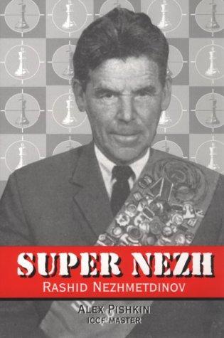 9780938650911: Super Nezh-Rashid Nezhmetdinov