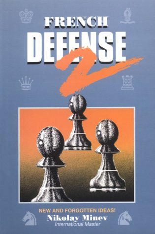 9780938650928: French Defense 2, New and Forgotten Ideas (v. 2)
