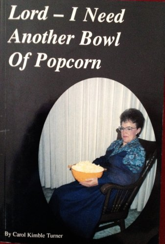 9780938657071: Lord-i Need Another Bowl of Popcorn