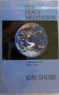 9780938660248: The Peace Meditation