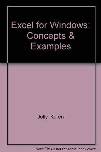 Excel for Windows: Concepts & Examples: Jolly, Karen