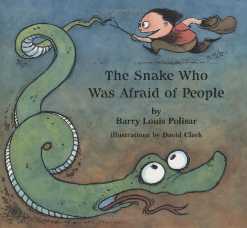 The Snake Who Was Afraid of People (Rainbow Morning Music Picture Books): Polisar, Barry Louis