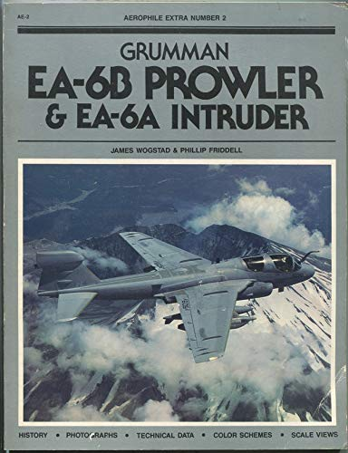 9780938664017: Grumman EA-6B Prowler & EA-6A Intruder (Series of Aerophile extras)
