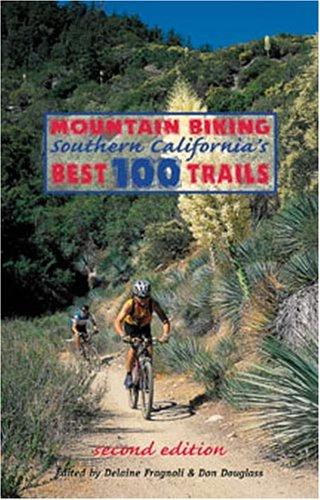 9780938665533: Mountain Biking Southern California's Best 100 Trails