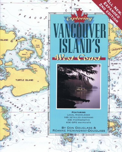 9780938665571: Exploring Vancouver Island's West Coast, 2nd Ed.