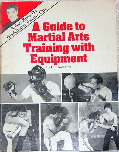 9780938676027: A Guide to Martial Arts Training With Equipment