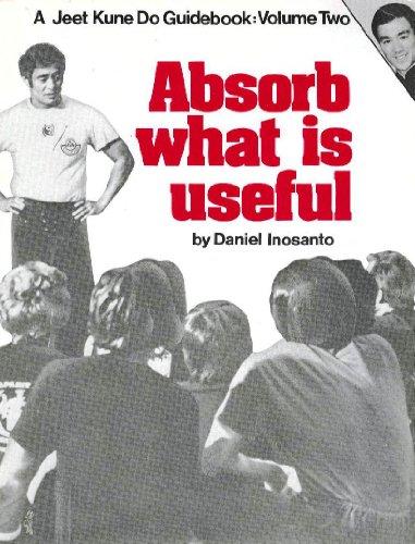 9780938676034: Absorb What Is Useful (Jeet Kune Do Guidebook Vol 2)