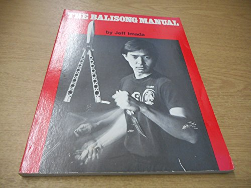 9780938676041: The Balisong Manual