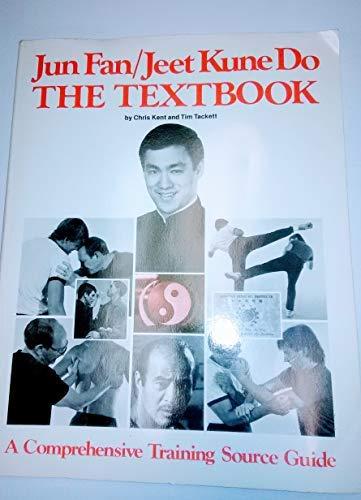 9780938676096: Jun fan, jeet kune do : the textbook