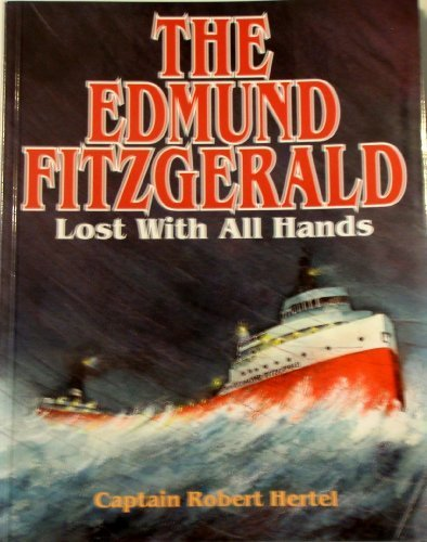 9780938682493: The Edmund Fitzgerald: Lost With All Hands : A True Story for Young Readers