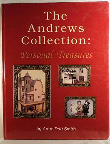 The Andrews Collection: Personal Treasures: Smith, Anne D.