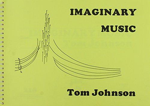 9780938690009: Imaginary Music