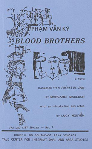 9780938692324: Blood Brothers: A Novel (Lac-Viet Series)