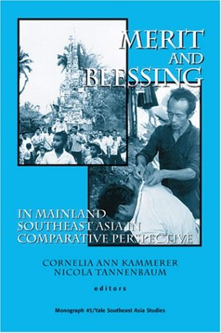 9780938692621: Merit and Blessing in Mainland Southeast Asia (Southeast Asia Studies Monograph Series)