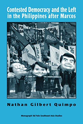 9780938692911: Contested Democracy and the Left in the Philippines after Marcos (Southeast Asia Studies Monograph Series)