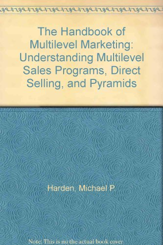 9780938703105: The Handbook of Multilevel Marketing: Understanding Multilevel Sales Programs, Direct Selling, and Pyramids