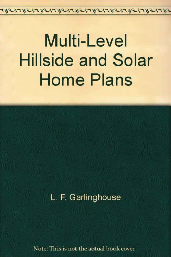 Multi-level hillside and solar home plans: Garlinghouse Co