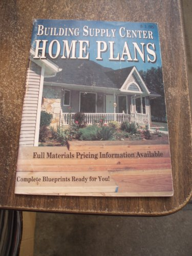Building supply center home plans: n/a
