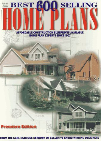 9780938708742: The 600 Best Selling Home Plans