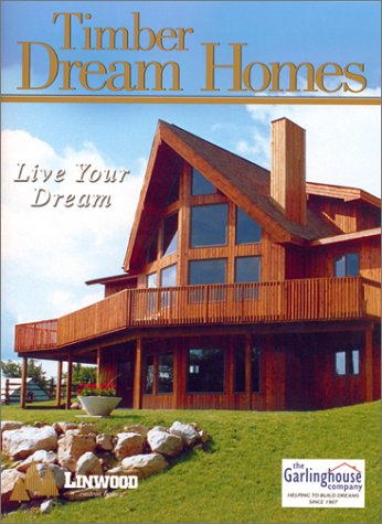 Timber Dream Homes: Live Your Dreams