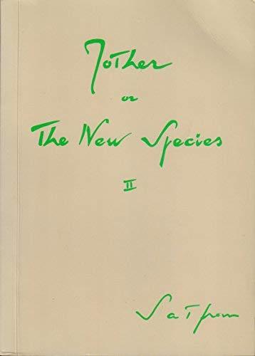 Mother or the New Species: Satprem
