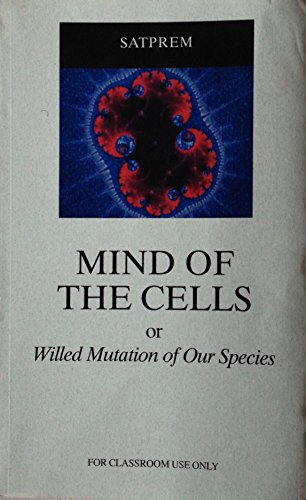 9780938710066: The Mind of the Cells
