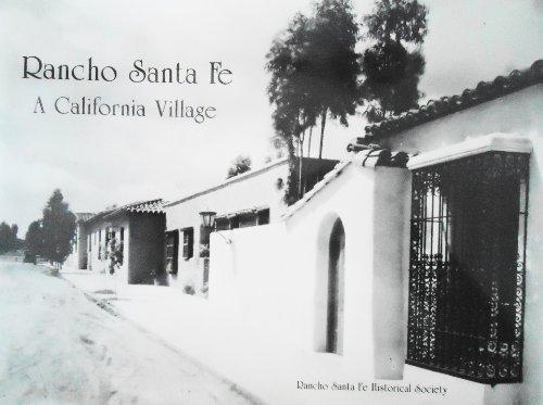 9780938711209: Rancho Santa Fe: A California Village