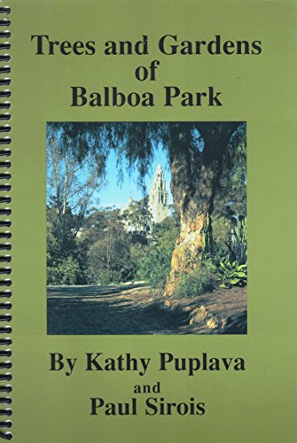 9780938711735: Trees and Gardens of Balboa Park