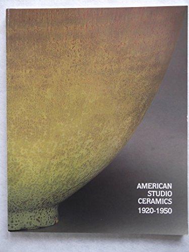 9780938713043: American Studio Ceramics 1920-1950