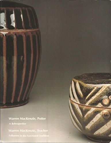 WARREN MACKENZIE, POTTER: A Retrospective/WARREN MACKENZIE, TEACHER: Lewis, David; Warren