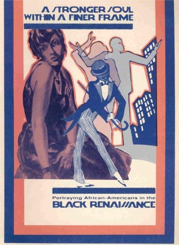 9780938713067: A Stronger Soul Within a Finer Frame: Portraying Afro-Americans in the Black Renaissance