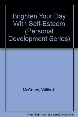 9780938716204: Brighten Your Day With Self-Esteem (Personal Development Series)