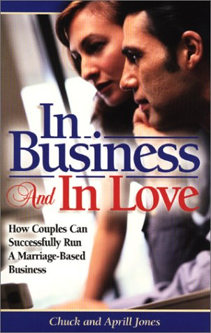 In Business and in Love: How Couples Can Successfully Run a Marriage Based-Business
