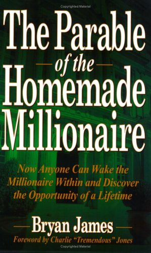 9780938716648: The Parable of the Homemade Millionaire
