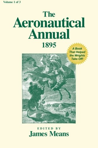 9780938716952: The Aeronautical Annual 1895 (Volume 1)