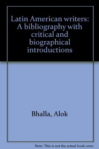 9780938719205: Latin American writers: A bibliography with critical and biographical introductions