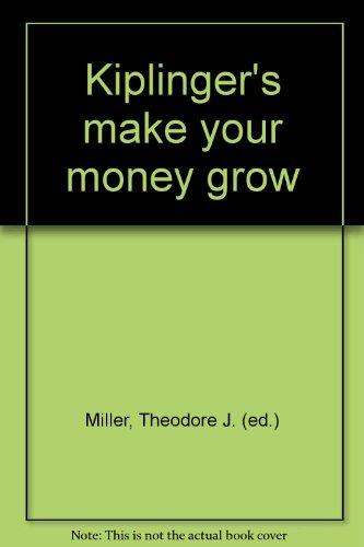 9780938721222: Kiplinger's make your money grow
