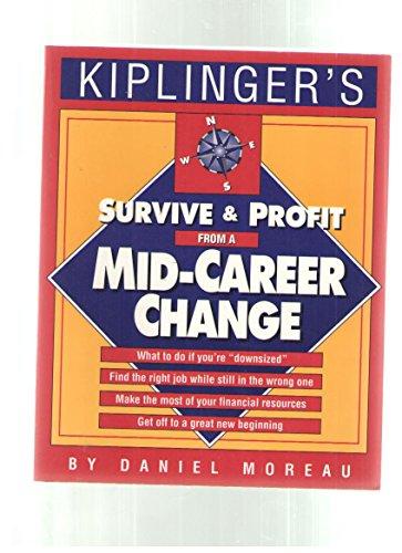Kiplinger's survive and profit from a mid-career: Daniel Moreau