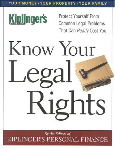 Know Your Legal Rights: Kiplinger Editors