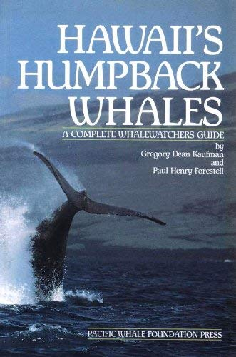 9780938725008: Title: Hawaiis Humpback Whales A Complete Whalewatchers G